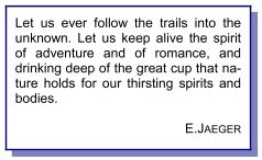 """Let us every follow the trails .... """